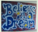 Believe in a dream
