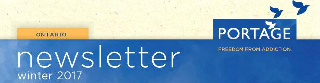 Portage Ontario - Winter Newsletter 2017 - Portage