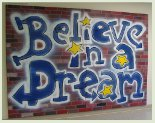 Believe in a dream